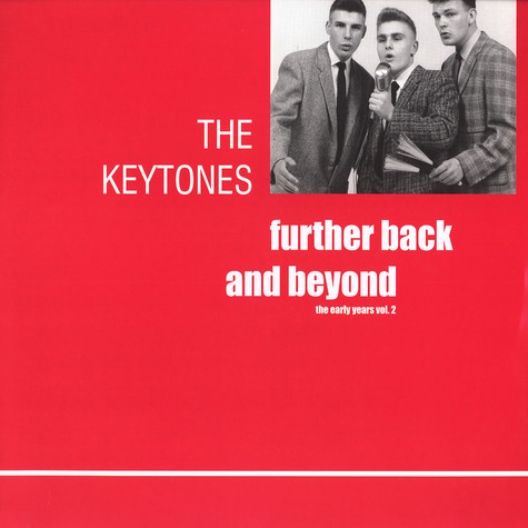 Keytones, The - Further back and beyond - the early years volume 2