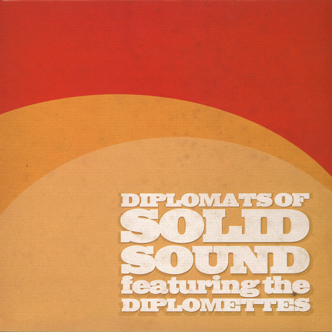 Diplomats Of Solid Sound - Diplomats Of Solid Sound feat. The Diplomettes