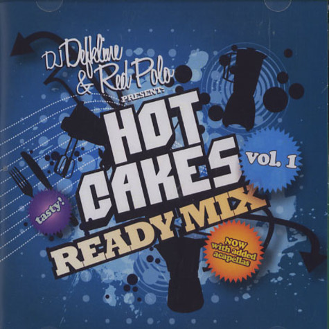 DJ Deekline & Red Polo present - Hot cakes ready mix volume 1