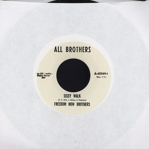 Freedom Now Brothers / Ann Robinson - Sissy walk / You did it