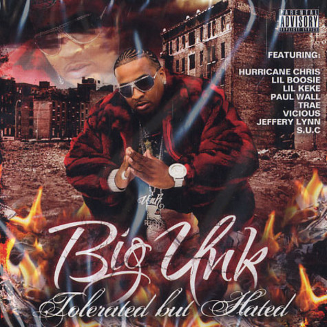 Big Unk - Tolerated but hated