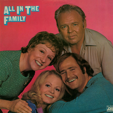 All In The Family - All In The Family