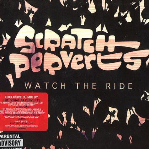 Scratch Perverts - Watch the ride