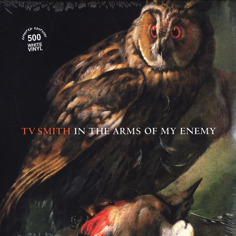 TV Smith - In The Arms Of The Enemy