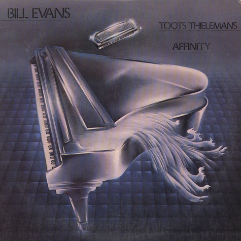 Bill Evans / Toots Thielemans - Affinity