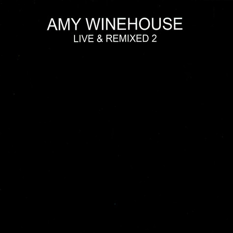 Amy Winehouse - Live & remixed 2