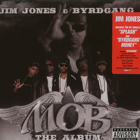 Jim Jones & Byrdgang - MOB the album
