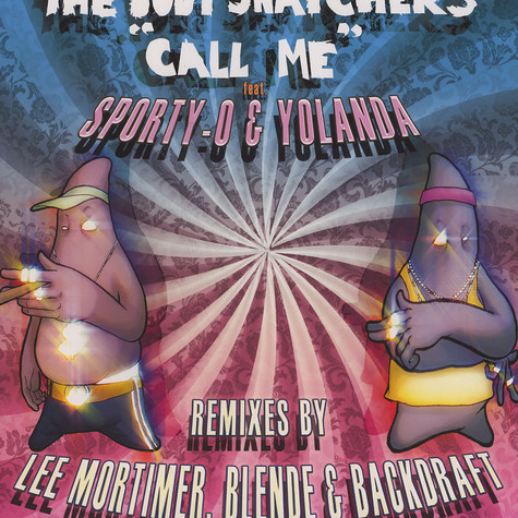 Body Snatchers, The - Call me feat. Sporty-O & Yolanda