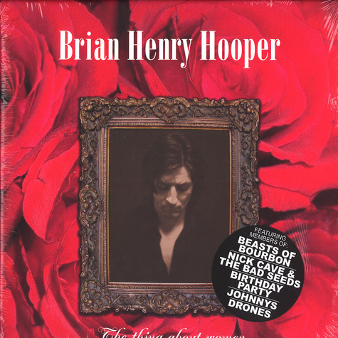Brian Henry Hooper - The thing about woman