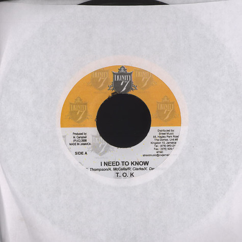 T.O.K. / Jah Vinci - I need to know / no one to blame but you