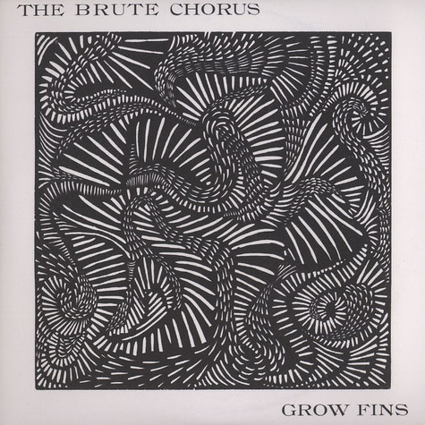 Brute Chorus, The - Grow fins