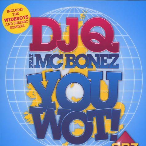 DJ Q - You wot feat. MC Bonez