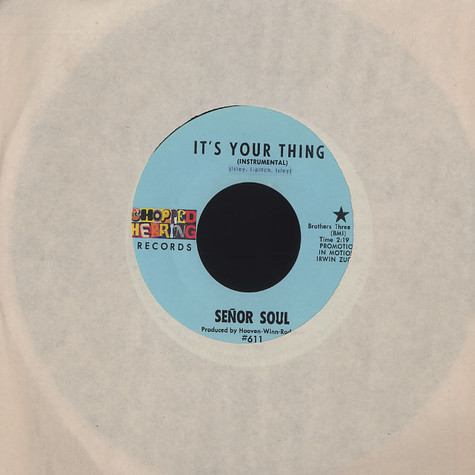 Senor Soul - It's Your Thing
