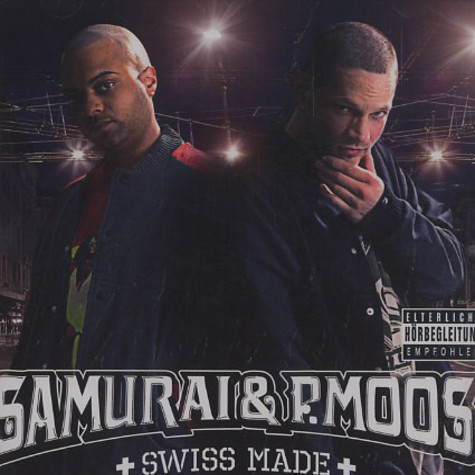 Samurai & P.Moos - Swiss made