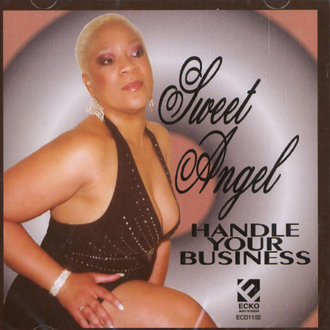 Sweet Angel - Handle your business