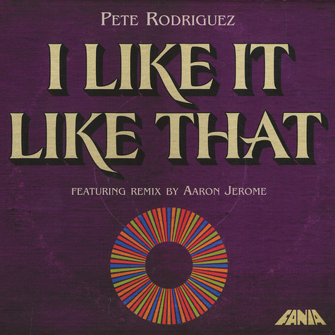 Pete Rodriguez - I like it like that Aaron Jerome remix