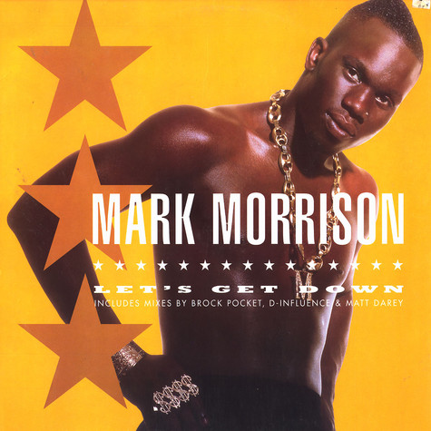 Mark Morrison  - Let's get down