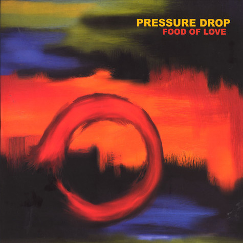 Pressure Drop - Food of love