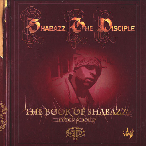 Shabazz The Disciple - The Book Of Shabazz (Hidden Scrollz)