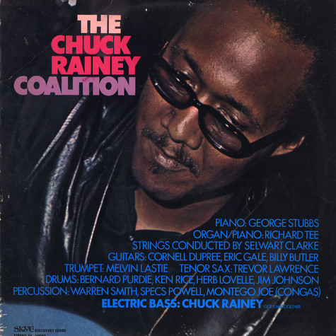 Chuck Rainey Coalition, The - The Chuck Rainey Coalition