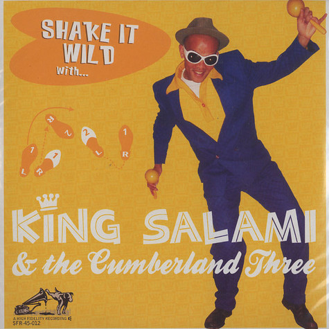 King Salami & The Cumberland Three - Shaking it wild with ...