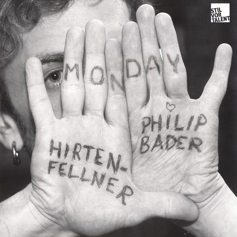 Hirtenfellner & Philip Bader - Monday