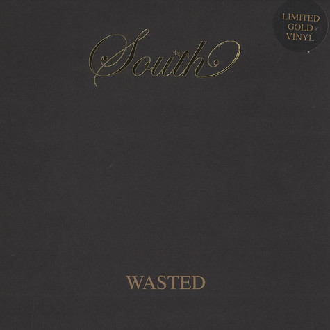 South - Wasted