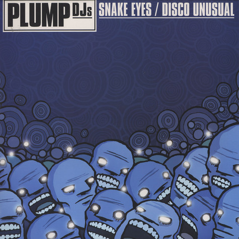 Plump DJs - Snake eyes