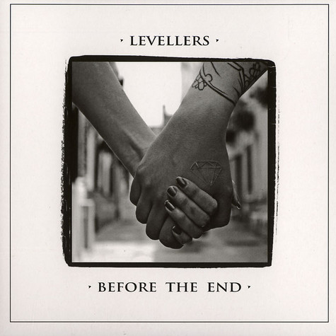 Levellers - Before the end