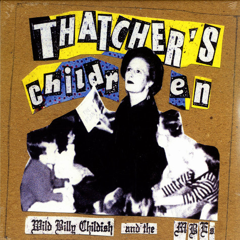 Wild Billy Childish & The MBE's - Thatcher's children