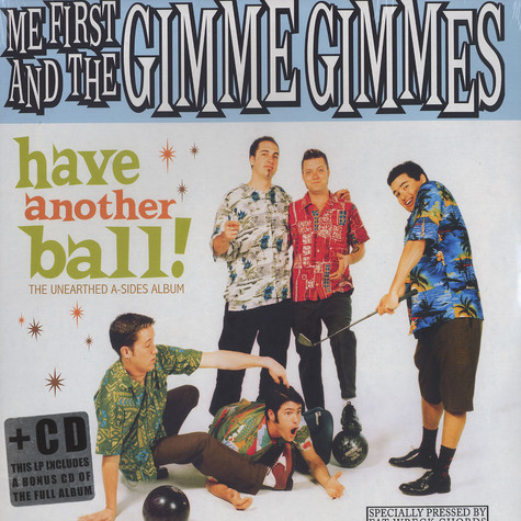 Me First And The Gimme Gimmes - Have another ball - the unearthed a-sides album