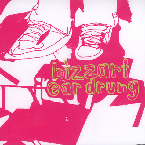Bizzart - Ear drung