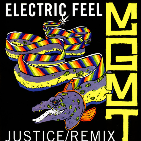 MGMT - Electric feel Justice remix
