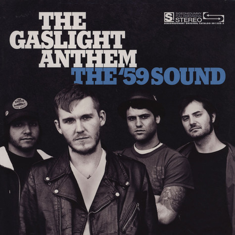Gaslight Anthem, The - The '59 Anthem