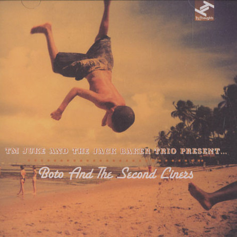 TM Juke & The Jack Baker Trio - Boto and the second liners