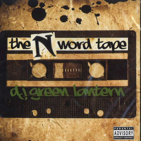 DJ Green Lantern & Nas - The N word tape