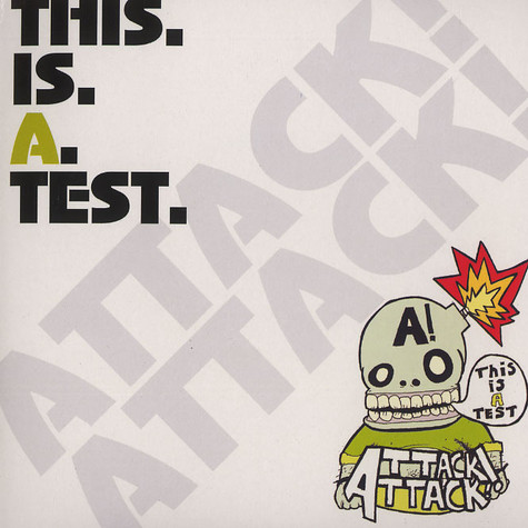 Attack Attack - This is a test