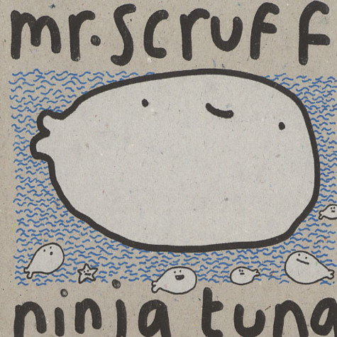 Mr.Scruff - Ninja tuna