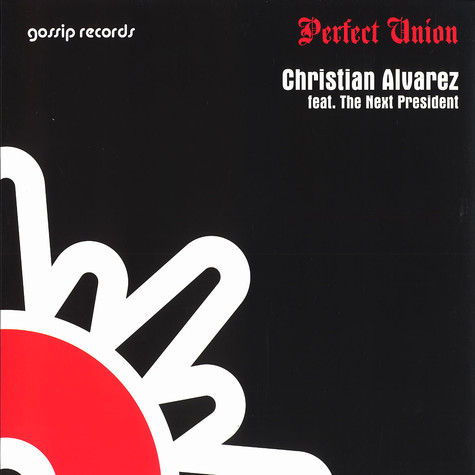 Christian Alvarez - Perfect union feat. The Next President
