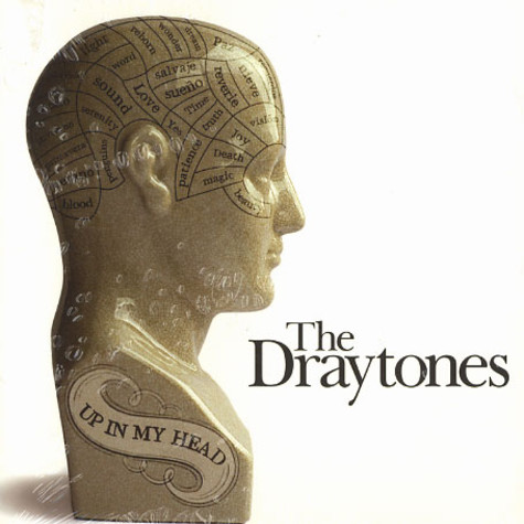 Draytones, The - Up in my head