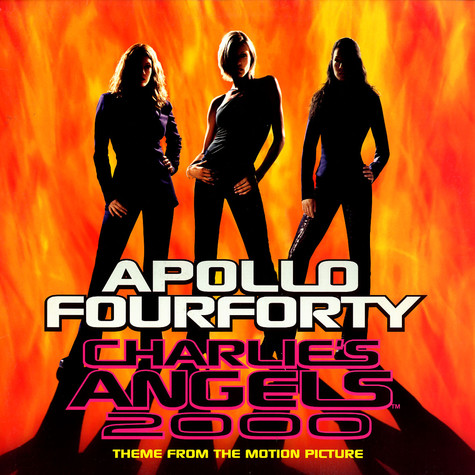 Apollo Four Fourty - Charlie's angels 2000
