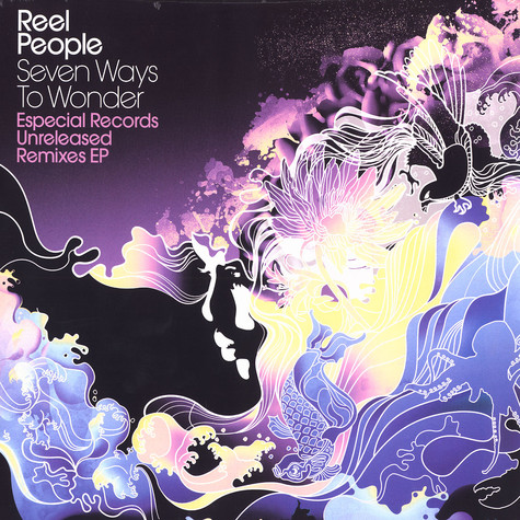 Reel People - Seven ways to wonder remixes EP