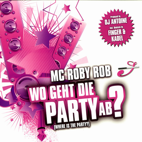 MC Roby Rob - Wo geht die Party ab ?
