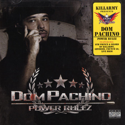 Dom Pachino (Killarmy) - Power rulez