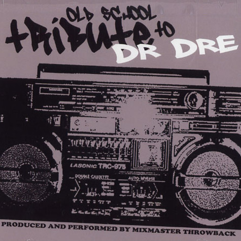Dr.Dre & Mixmaster Throwback - Old school tribute to Dr.Dre