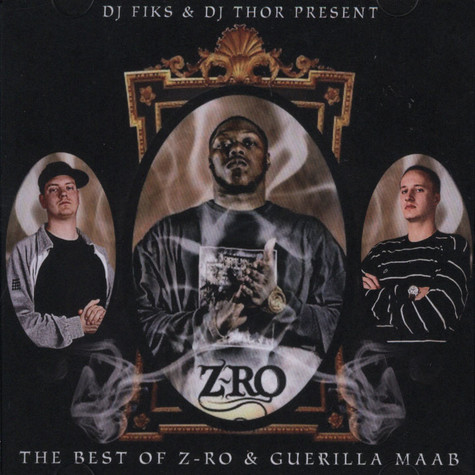 DJ Fiks & DJ Thor - The best of Z-Ro & Guerilla Maab