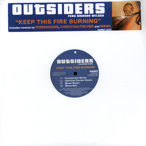 Outsiders - Keep this fire burning feat. Amanda Wilson