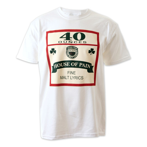 House Of Pain - 40 oz T-Shirt