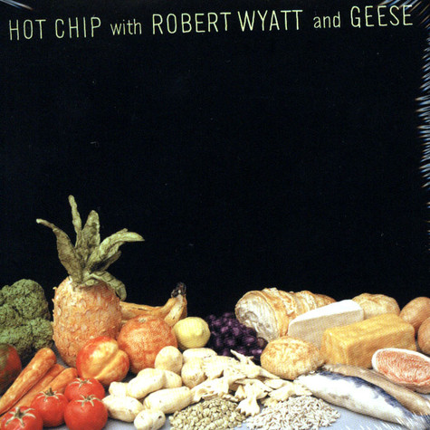 Hot Chip with Robert Wyatt & Geese - Made in the dark EP