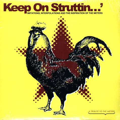 V.A. - Keep On Struttin - Imitations, Interpolations And The Inspiration of The Meters